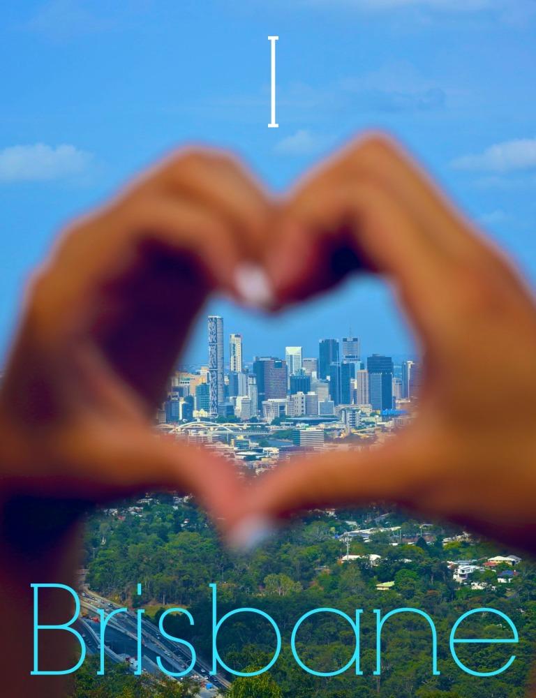 I love Brisbane